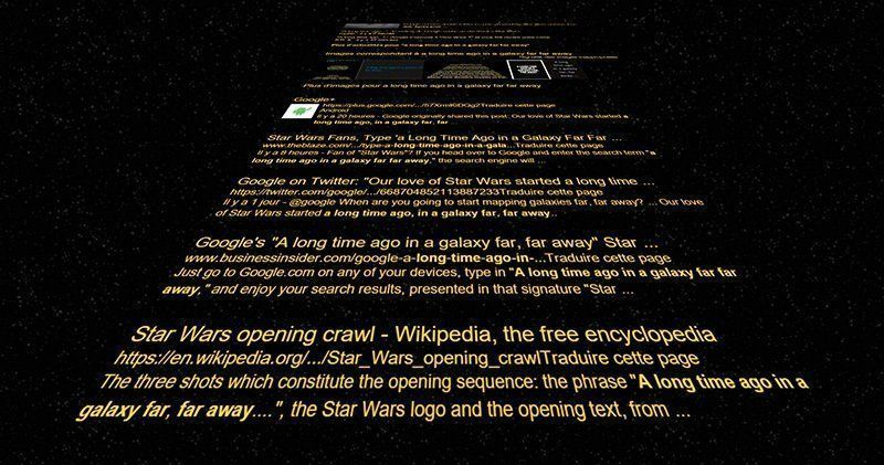 Tapez  A long time ago in a galaxy far, far away  dans Google #1