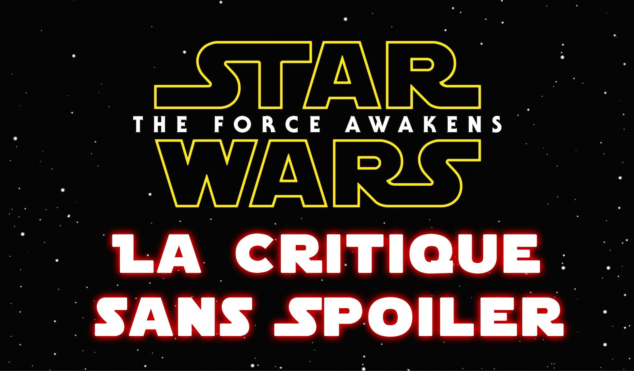 Star Wars Episode VII Le Réveil de la Force : la critique sans spoiler 7/10