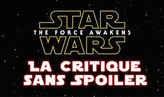 Critique Star Wars Episode VII Le Réveil de la Force