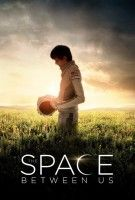 Affiche The Space Between Us